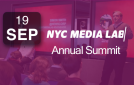 NYC Media Lab Annual Summit, New York, NY